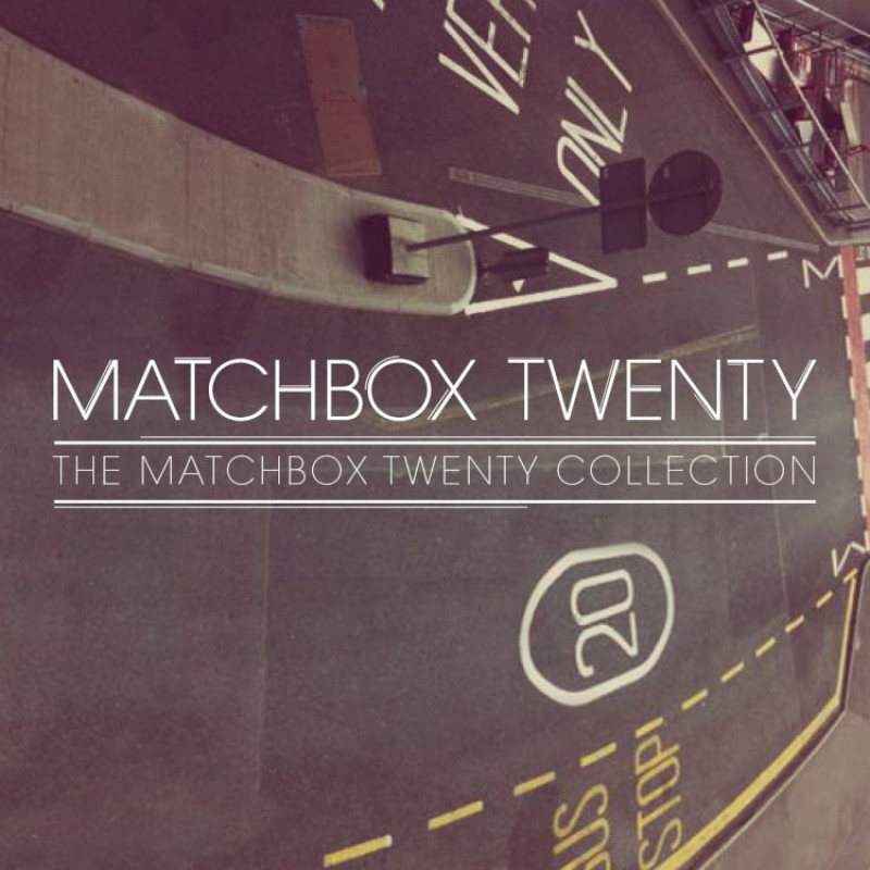 The Matchbox Twenty Collection Digital Album
