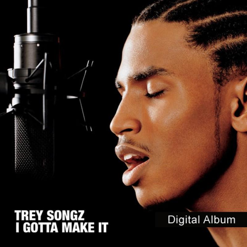 I Gotta Make It (Digital Album)