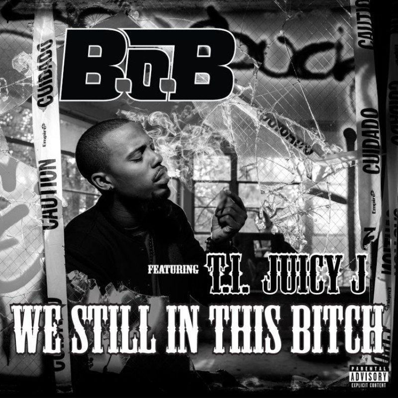 We Still In This Bitch (feat. T.I. and Juicy J) Digital Single