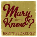Mary, Did You Know? Digital Single