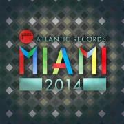Atlantic Records Miami 2014 Digital Album