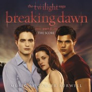 The Twilight Saga: Breaking Dawn - Part 1 Digital Album (The Score Music By Carter Burwell)