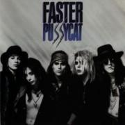 Faster Pussycat (Vinyl)