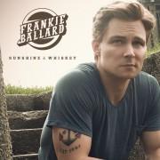 Sunshine & Whiskey Digital Album Frankie Ballard