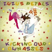 Kicking Our Own Asses: The Best Of Zuzu's Petals CD