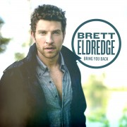 Bring You Back Digital Album Brett Eldredge