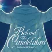 BEHIND THE CANDELABRA Digital Album (Music from the HBO® Original Film)