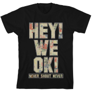 Hey We OK T-Shirt