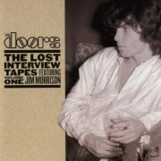 The Lost Interview Tapes Featuring Jim Morrison Volume One CD