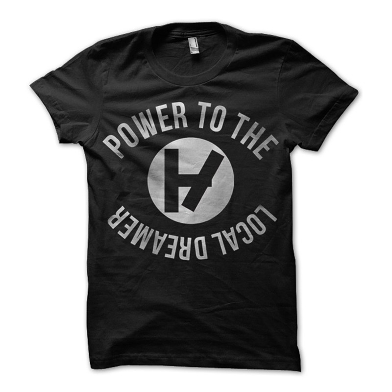 Power To The Local Dreamer T-Shirt